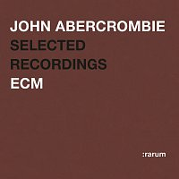 John Abercrombie – Selected Recordings