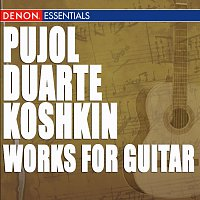 Maria Isabel Siewers – Pujol - Duarte - Koshkin: Works for Guitar