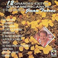 Juan Torres – 12 Grandes Éxitos Sudamericanos