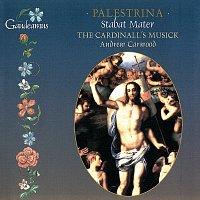 The Cardinall's Musick, Andrew Carwood – Palestrina: Stabat Mater; Magnificat tertii toni