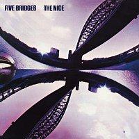 The Nice – Five Bridges [2009 Digital Remaster + Bonus Tracks]