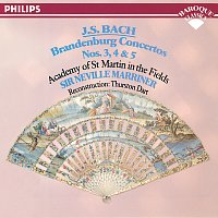 Academy of St. Martin in the Fields, Sir Neville Marriner – Bach, J.S.: Brandenburg Concertos Nos. 3, 4 & 5