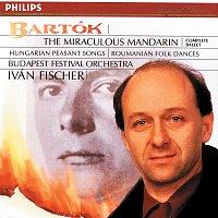 Hungarian Radio Choir, Budapest Festival Orchestra, Iván Fischer – Bartók: The Miraculous Mandarin; Dances of Transylvania, etc.