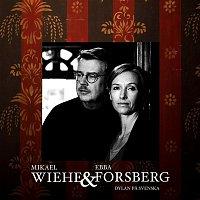 Mikael Wiehe, Ebba Forsberg – Dylan pa svenska