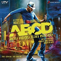 Sachin Jigar – ABCD - Any Body Can Dance (Original Motion Picture Soundtrack)