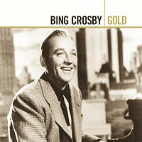 Bing Crosby – Gold