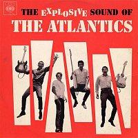 The Atlantics – The Explosive Sound of The Atlantics