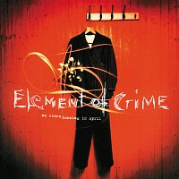 Element Of Crime – An Einem Sonntag Im April