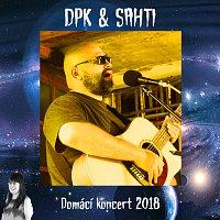DPK & SAHTI – Domácí koncert 2018