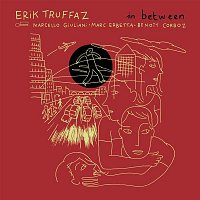 Erik Truffaz – In Between [Deluxe]