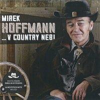 Mirek Hoffmann – ...v country nebi