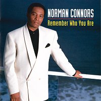Norman Connors – Remember Who You Are