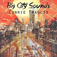 Connie Francis – Big City Sounds