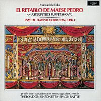 John Constable, London Sinfonietta, Simon Rattle – Falla: El Retablo de Maese Pedro; Harpsichord Concerto; Psyche
