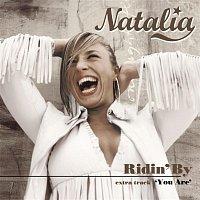 Natalia – Ridin' By