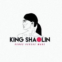 King Shaolin – Venus Versus Mars