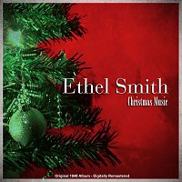 Ethel Smith – Christmas Music (Original 1949 Album - Digitally Remastered)