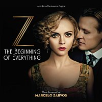 Marcelo Zarvos – Z: The Beginning Of Everything [Music From The Amazon Original]