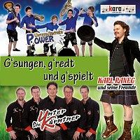 Karl Raneg, seine Freunde – G'sungen, g'redt und g'spielt