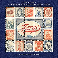 Jeff Russo – Fargo Year 3 (An Original MGM / FXP Television Series)