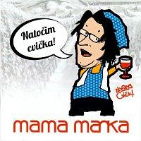 Mama Manka – Natočim cvička
