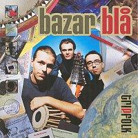 Bazar Bla – Tripfolk