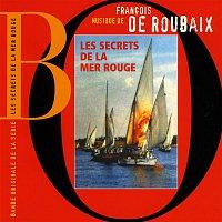 Francois De Roubaix – Les Secrets De La Mer Rouge (Bande Originale de la série)