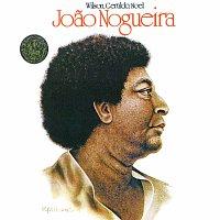 Joao Nogueira – Wilson, Geraldo, Noel