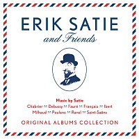Erik Satie & Friends