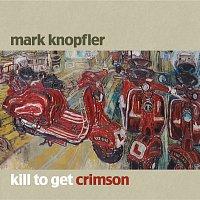 Mark Knopfler – Kill To Get Crimson [Comm CD]