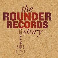 Různí interpreti – The Rounder Records Story