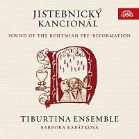 Tiburtina Ensemble, Barbora Kabátková – Jistebnický kancionál