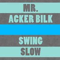 Mr. Acker Bilk – Swing Low