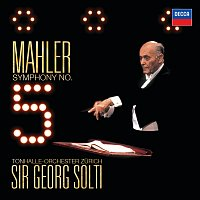 Tonhalle Orchester Zurich, Sir Georg Solti – Mahler: Symphony No.5