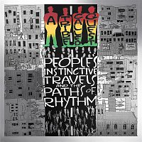 A Tribe Called Quest – People's Instinctive Travels and the Paths of Rhythm (25th Anniversary Edition)