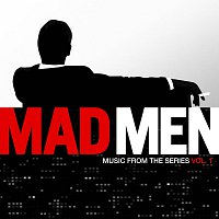 Různí interpreti – Mad Men [Music From The Television Series]