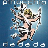 Pinocchio – Da Da Da