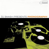 Dj Smash – DJ Smash Presents Phonography [Remixes]