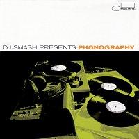 Dj Smash – DJ Smash Presents Phonography [Remixes]
