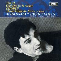 Vladimír Ashkenazy, London Symphony Orchestra, David Zinman – Bach: Piano Concerto in D Minor, BWV1052 / Chopin: Piano Concerto No.2