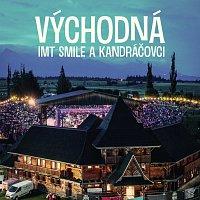 I.M.T.Smile, Kandráčovci – Východná [Live]