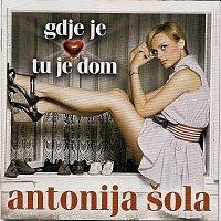 Antonija Sola – Gdje je srce tu je dom