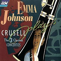 Emma Johnson – Crusell: The 3 Clarinet Concertos
