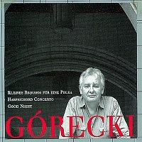 David Zinman, Dawn Upshaw, London Sinfonietta, Elzbieta Chojnacka – Górecki, Henryk: Kleines Requiem Fur Eine Polka/Harpsichord Concerto/Good Night
