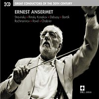 Orchestre De La Suisse Romande, Ernest Ansermet – Ernest Ansermet : Great Conductors of the 20th Century
