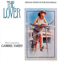 Gabriel Yared – The Lover [Original Motion Picture Soundtrack]