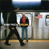Adam Pascal – Civilian