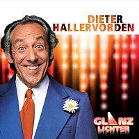 Dieter Hallervorden – Glanzlichter