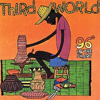 Third World – 96 Degrees In The Shade