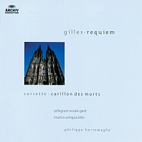 Anne-Marie Rodde, Jean Nirouet, Martyn Hill, Ulrich Studer, Peter Kooy – Gilles: Messe des Morts / Corrette: Carillon des Morts